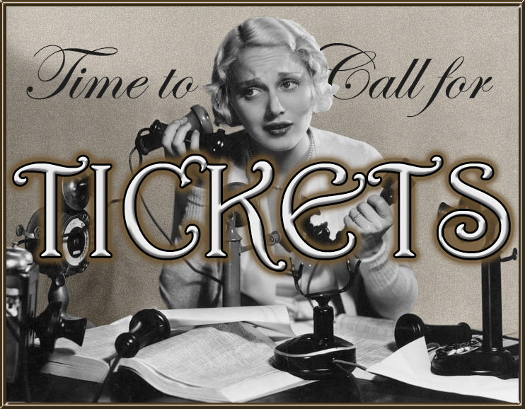 Call for Tickets